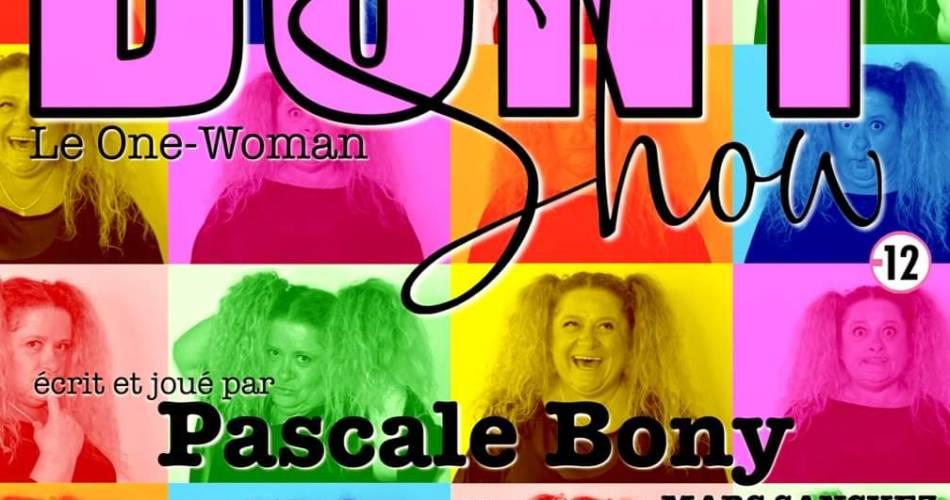 Pascale Bony : le one-woman show@Bony Show